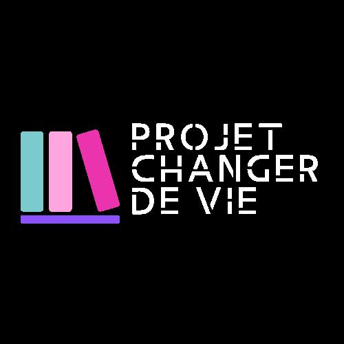 Projet Changer de Vie